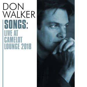 Songs: Live At Camelot Lounge 2018